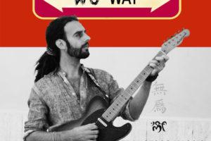 "FRANCESCO MASCIO – ""Wu Way"" Tour       feat.       ALBERTO LA NEVE"