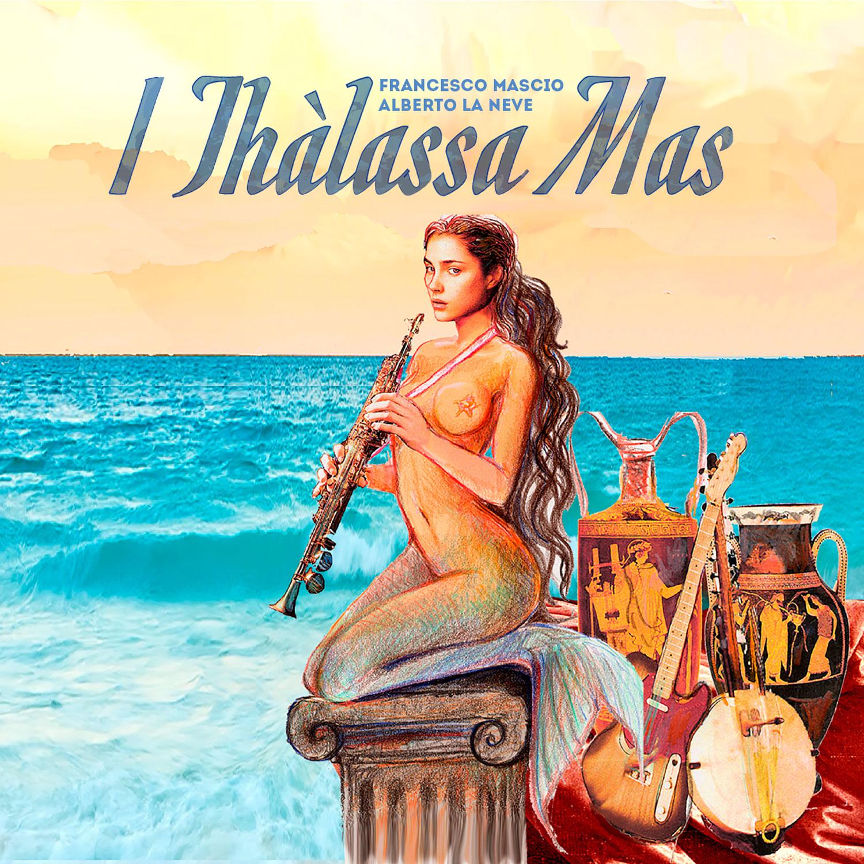 I Thàlassa Mas feat. Tonino Palamara